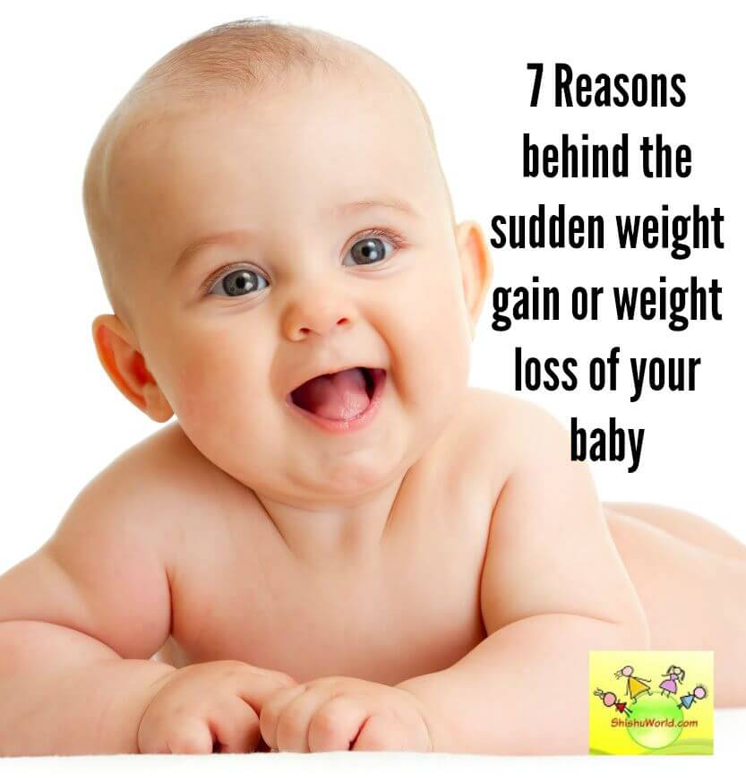 reasons behind sudden weight gain or weight loss in babies