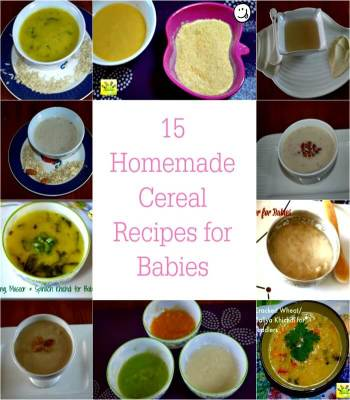 15 Homemade Cereal Recipes for Babies & Toddlers| Lunch & Dinner Baby Food