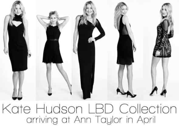 Kate Hudson LBD Collection launching at Ann Taylor in April