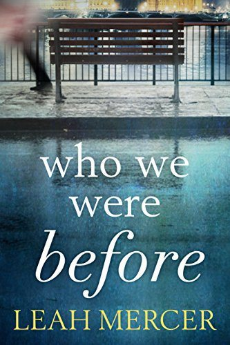 Who We Were Before by Leah Mercer