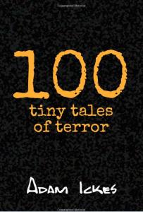 100-tiny-tales-of-terror-adam-ickes