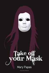 take-off-your-mask-by-mary-papas