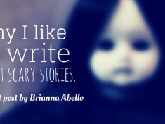 why-i-like-to-write-short-scary-stories-by-brianna-abello (1)