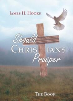 Should Christians Prosper