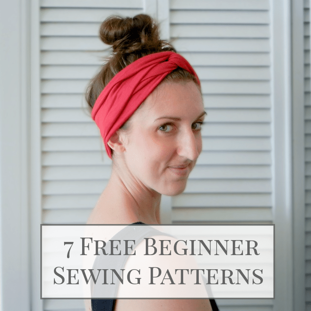 7 Free Sewing Patterns for Beginners . Sewing 101
