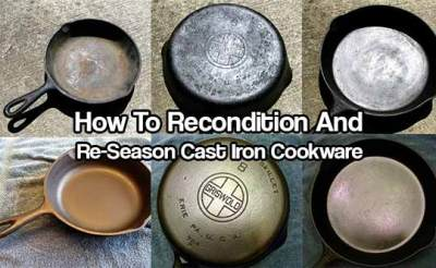 How To Recondition & Re-Season Cast Iron Cookware - SHTF Prepping & Homesteading Central