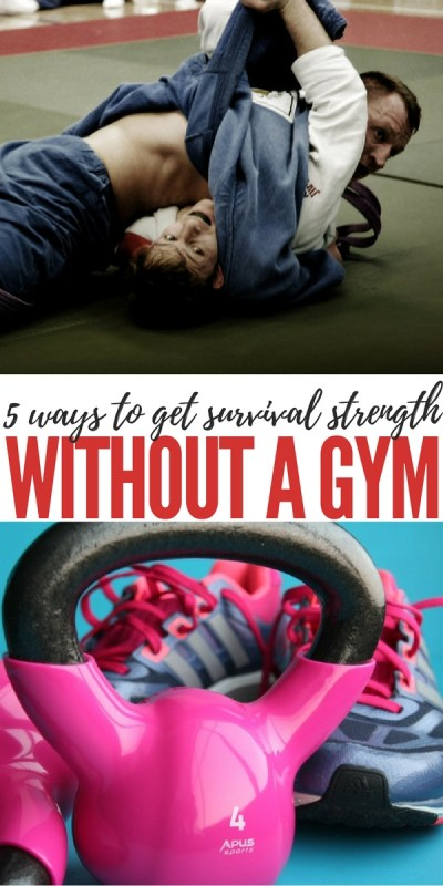 5 ways to get survival strength without a gym