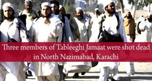 Three member of Tablighi Jamaat were Shot Dead in North Nazimabad, Karachi