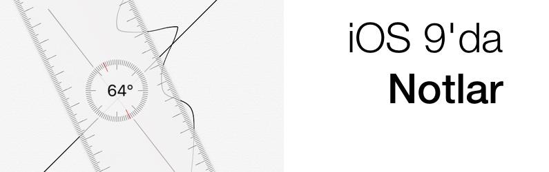 iOS 9′daki Notlar uygulamasındaki 5 yeni özellik