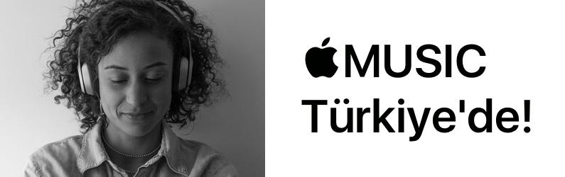 Sonunda artık Türkiye'de de Apple Music kullanılabiliyor!