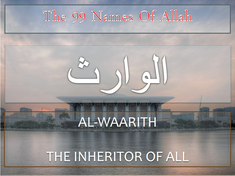 Treatment using name Al-Warith