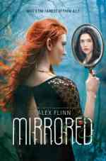 Advanced Book Review: Mirrored – A Contemporary Snow White Fairy Tale