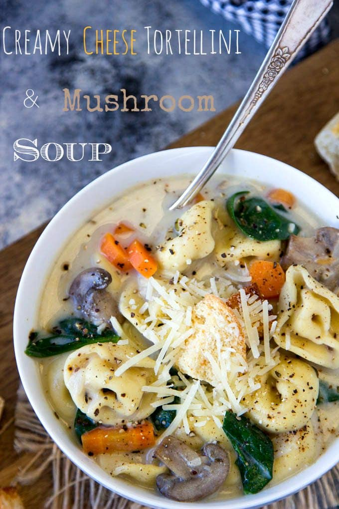 Creamy Cheese Tortellini + Mushroom Soup -The EASIEST one-pot creamy soup EVER! Loaded with Three Cheese Tortellini , Mushrooms and Spinach. {Vegetarian, Comfort Food, Under 300 cal/serving, Ready in under 30 mins.}