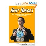 Free Kindle Book-Get Out of Debt Like the Debt Heroes