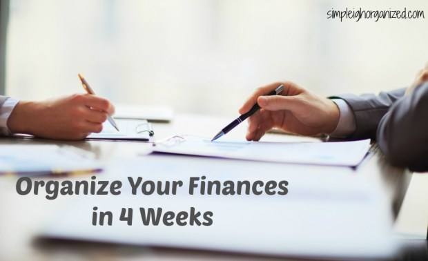 a painless way to organize your finances in 4 weeks