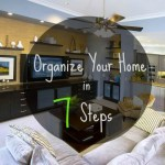 Organize Your Entire Home in 7 Steps