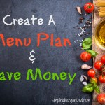 Save Money by Creating a Meal Plan