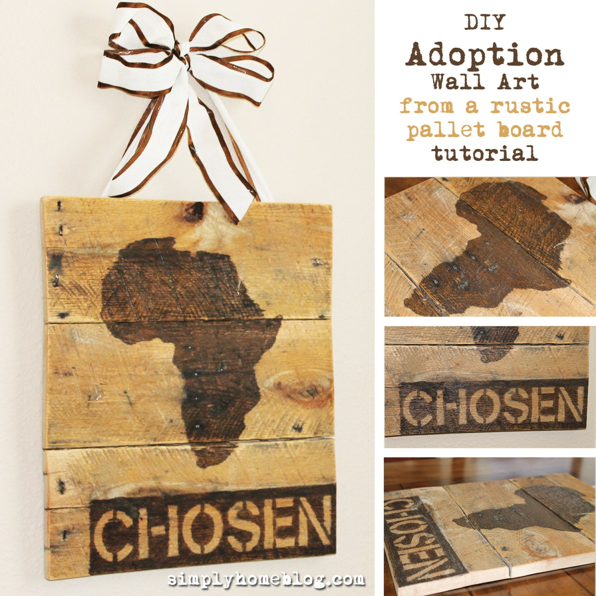 DIY Adoption Wall Art Tutorial Using a Rustic Pallet Board