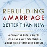 A Review of Cindy Beall's New Book: Rebuilding A Marriage Better Than New