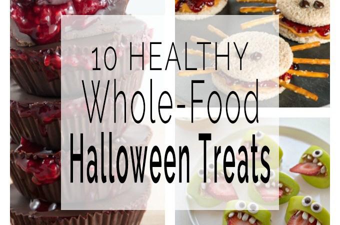 10 Healthy Whole FoodHalloween Treats