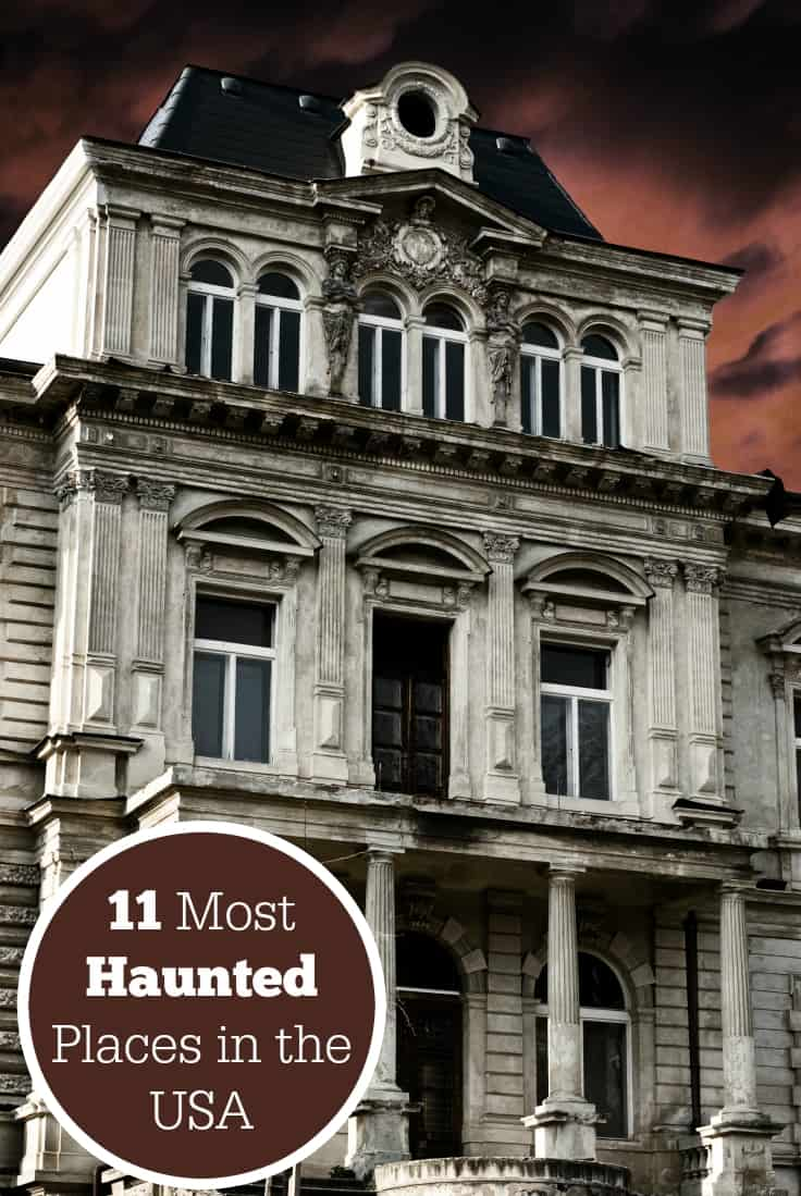 11 Most Haunted Places In The Usa Simply Stacie