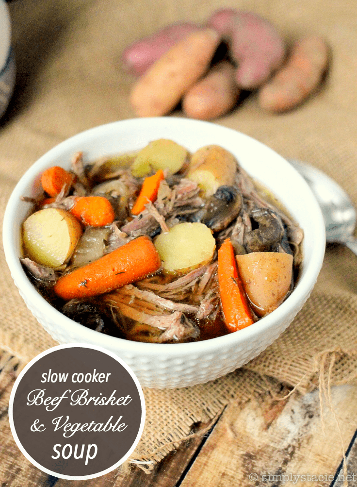 Slow Cooker Beef Brisket & Vegetable Soup - Simply Stacie