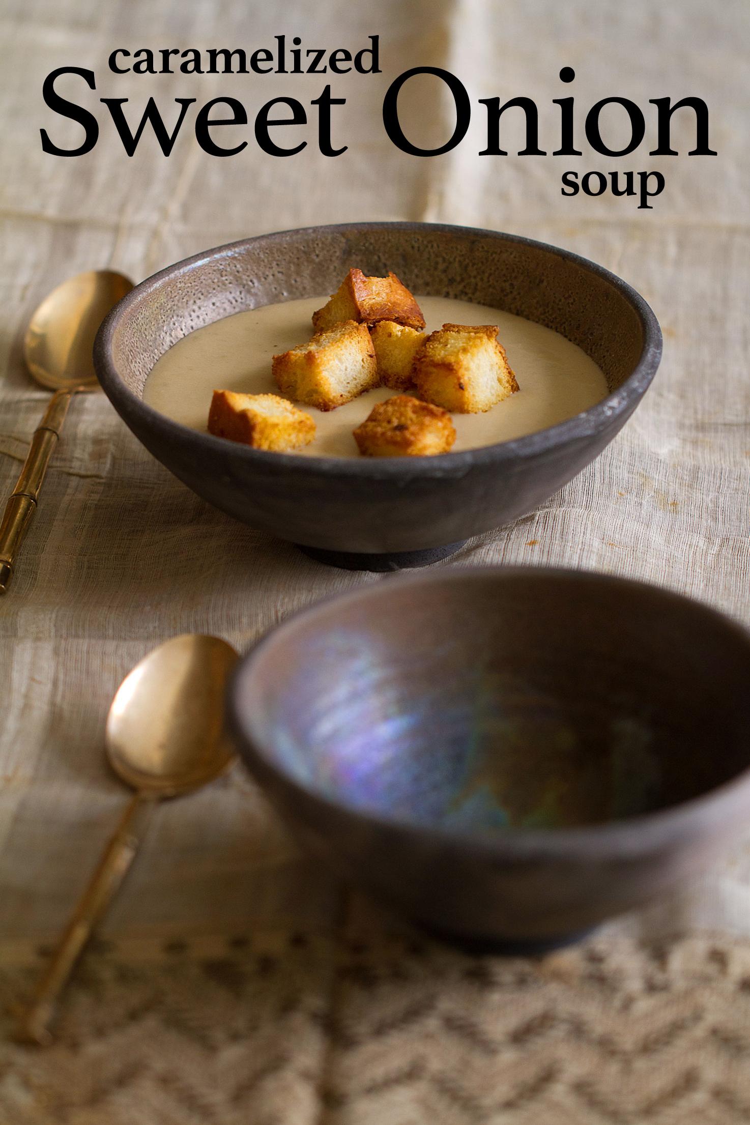 Caramelized Sweet Onion Soup