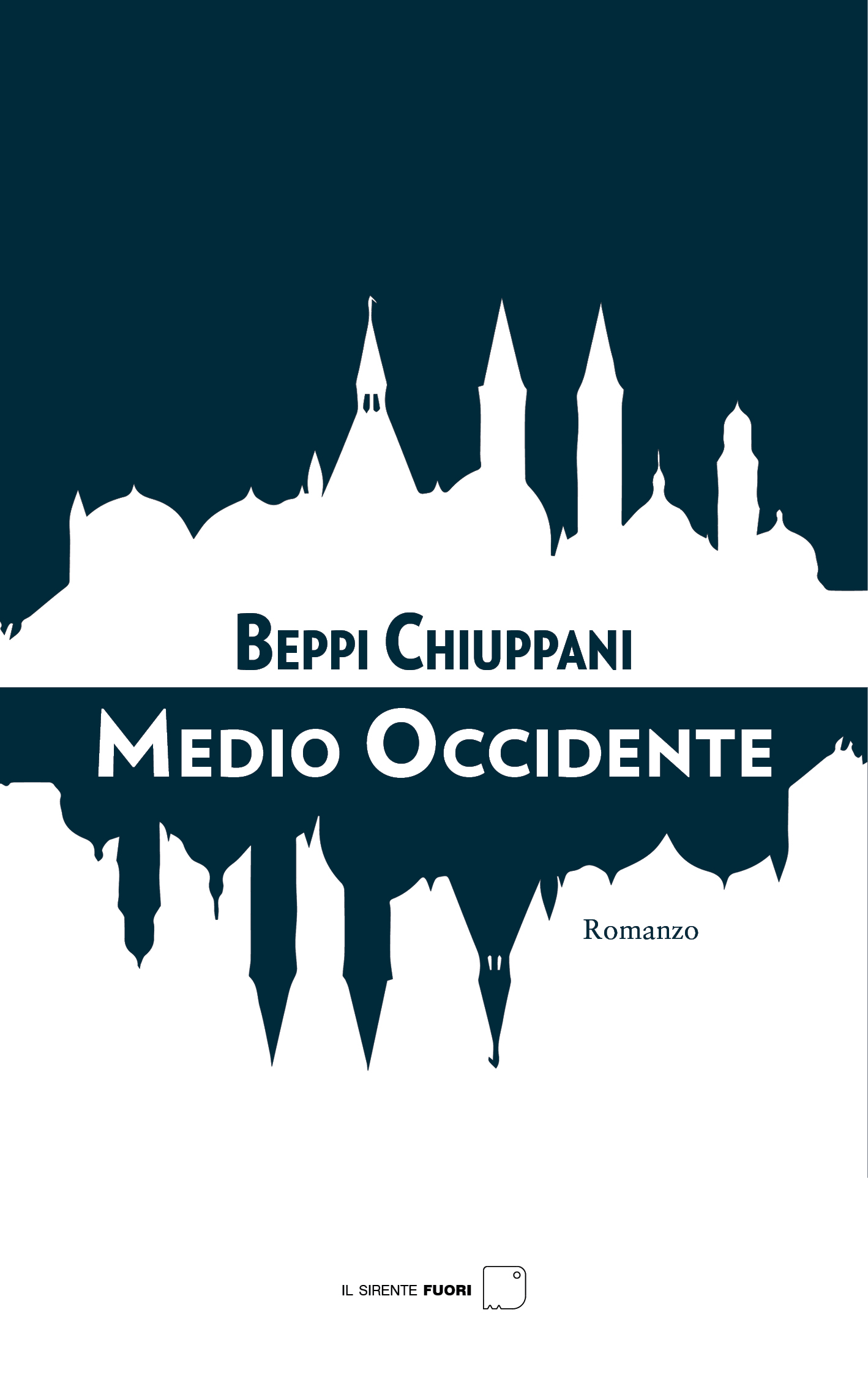 Medio Occidente : Beppi Chiuppani