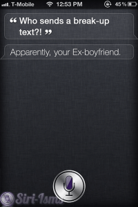 "Who Sends a ""Break-Up"" Text?~ Siri Says"