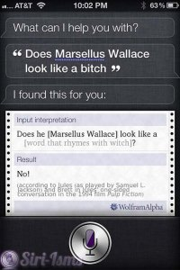 Does Marsellus Wallace Look Like A Bitch? Ask Siri...