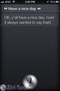 Have A Nice Day! See What Siri Says