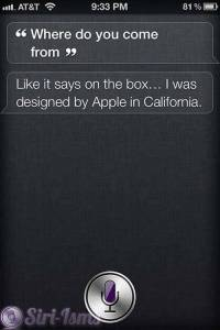 Where Do You Come From? - Siri Sayings