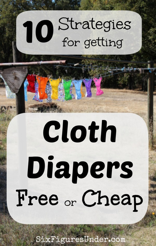 How to get Cloth Diapers Free or Cheap-- 10 Money-Saving Strategies