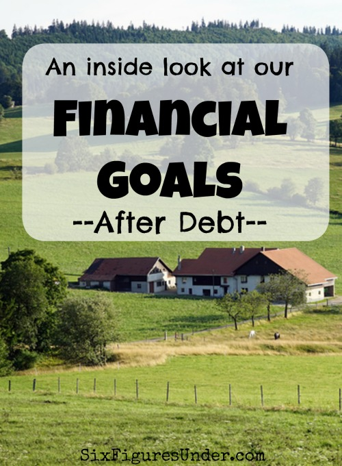 What's next?  Our goals now that we're debt-free!