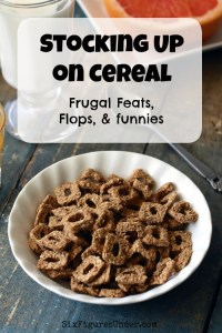 Stocking Up on Cereal– Frugal Feats, Flops, and Funnies