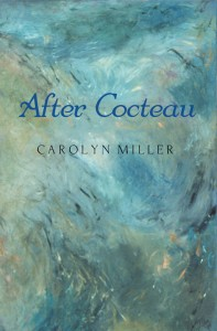 Carolyn Miller After Cocteau