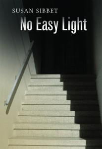 Susan Sibbet No Easy Light
