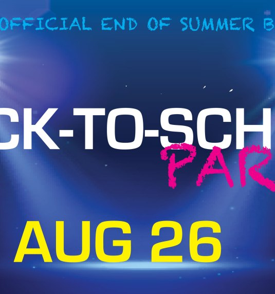 Back To School Party Fri Aug 26