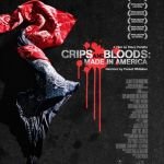 """Crips and Bloods – Made in America – Filme de Stacy Peralta"