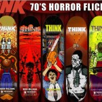 Decks Série  Horror 70s – Think Skateboard – 2012