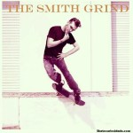 "Morrissey – ""The Smith Grind"""