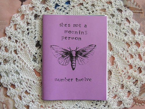 She's Not a Morning Person Zine