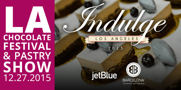What You Need to Know About IndulgeLA: Chocolate Festival & Pastry Show