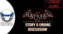 فيديو: مناقشة قصة و نهاية Batman Arkham Knight