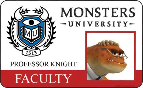 Monsters University ID - Prof Knight