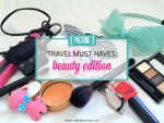 Travel must-packs: beauty edition!