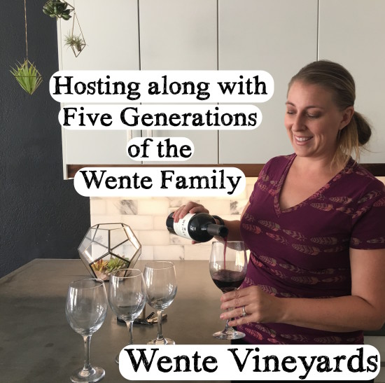 hosting with Wente Vineyards