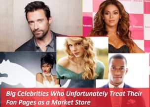 Big Celebrities Who Unfortunately Treat Their Fan Pages as a Market Store