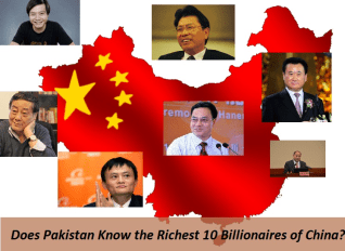 Does Pakistan Know the Richest 10 Billionaires of China