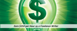 How to Earn $250 per Hour as a Freelance Writer